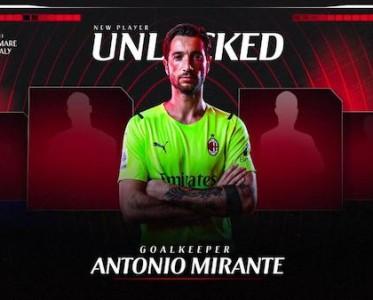 AC米兰官方:门将米兰特自由身加盟球队 将签约至赛季末
